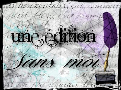http://journal-serpentard.poudlard12.com/public/Hellya/VIP_94/une_edition_sans_moi/UESM3.png